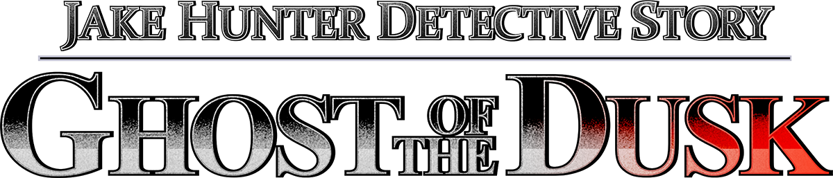 Jake Hunter Detective Story: Ghost of The Dusk | Official Site